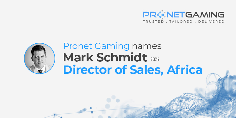 Pronet Gaming names Mark Schmidt as Director of Sales, Africa. Headshot of Mark Schmidt to the left of text and Pronet Gaming logo in top right corner