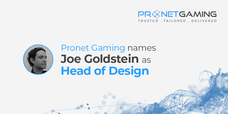 Pronet Gaming names Joe Goldstein as Head of Design. Joe Goldstein headshot to the left of text with Pronet Gaming logo in top right corner