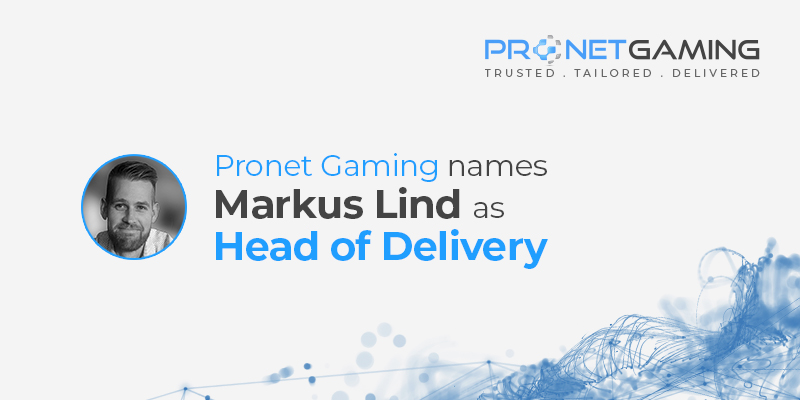 Pronet Gaming names Markus Lind as Head of Delivery. Headshot of Markus to the left of text with Pronet Gaming logo in the top right corner