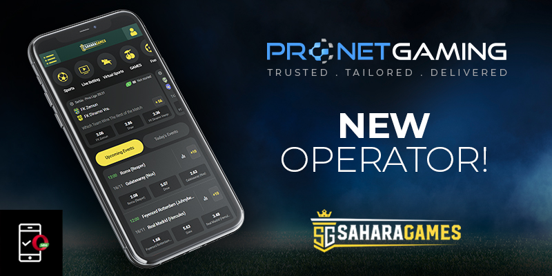 New Operator. Pronet Gaming logo in top right corner. Sahara Games logo in bottom right corner. Smartphone displays Sahara Games UI/UX front-end and opera mini logo in bottom left corner of image