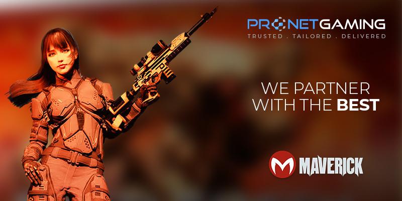"""Pronet Gaming logo in top right corner. """"We partner with the best"""". Maverick logo bottom right corner. Character on left side. Brunette female with gun"""