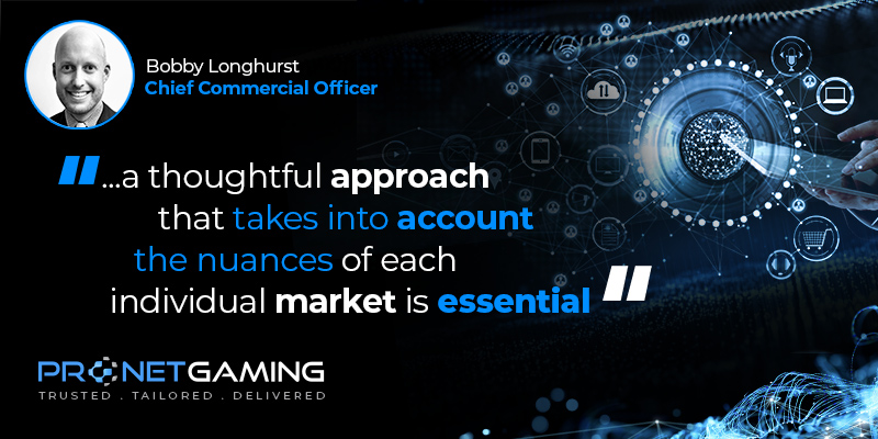 """CCO Bobby Longhurst headshot in top left corner. Pronet Gaming logo in bottom left. Quote from G3 article is """"...a thoughtful approach that takes into account the nuances of each individual market is essential"""""""