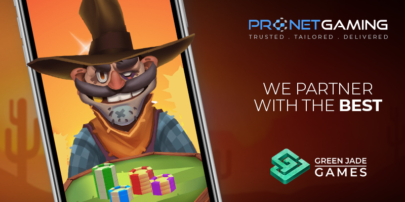 """Pronet Gaming logo in top right corner. """"We partner with the best"""". Green Jade Games logo bottom right corner. Phone displays cowboy cartoon look over casino chips"""