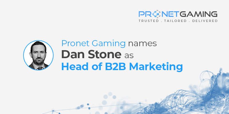 Pronet Gaming names Dan Stone as Head of B2B Marketing. Dan Stone headshot to the left of text and Pronet Gaming logo in top right corner