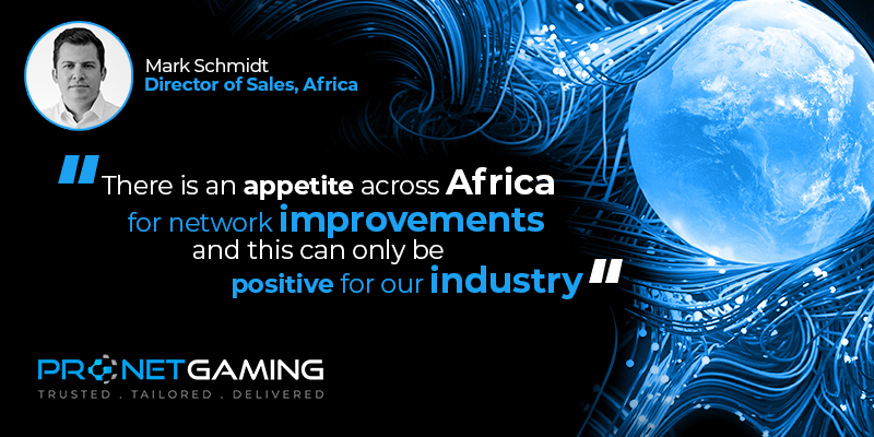 """Director of Sales - Africa Mark Schmidt headshot in top left corner. Pronet Gaming logo in bottom left. Quote from GBC article is """"There is an appetite across Africa for network improvements and this can only be positive for our industry"""""""