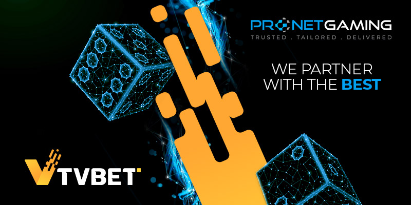 "Pronet Gaming logo in top right corner. ""We partner with the best"". TVBET logo bottom left corner. Image of Pronet Gaming dice assets alongside their yellow block asset"
