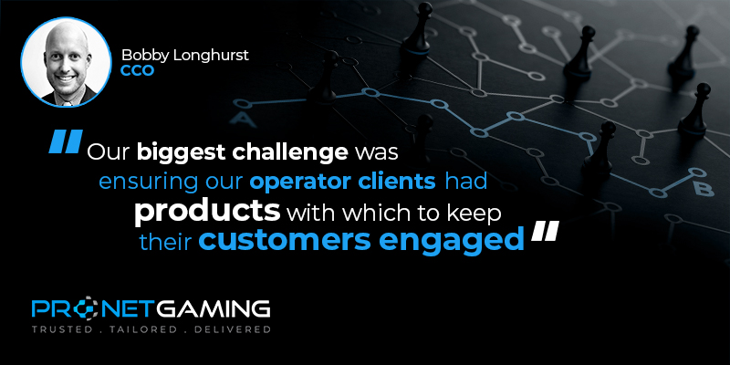 """CCO Bobby Longhurst headshot in top left corner. Pronet Gaming logo in bottom left. Quote from SoloAzar article is """"Our biggest challenge was ensuring our operator clients had products with which to keep their customers engaged"""""""