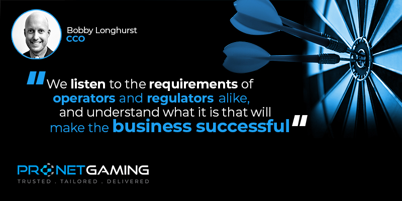 """CCO Bobby Longhurst headshot in top left corner. Pronet Gaming logo in bottom left. Quote from Gambling Insider article is """"We listen to the requirements of operators and regulators alike, and understand what it is that will make the business successful"""""""