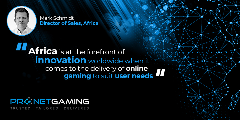 """Director of Sales - Africa Mark Schmidt headshot in top left corner. Pronet Gaming logo in bottom left. Quote from Gaming for Africa article is """"Africa is at the forefront of innovation worldwide when it comes to the delivery of online gaming to suit user needs"""""""